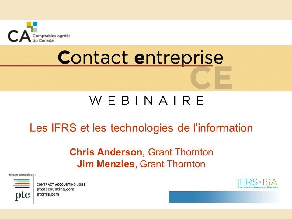 Programme Échéancier du passage aux IFRS Planification Incidences possibles, par secteur Informations à fournir Principaux risques dont il faut tenir compte lors du passage aux IFRS Enjeux technologiques liés au passage aux IFRS