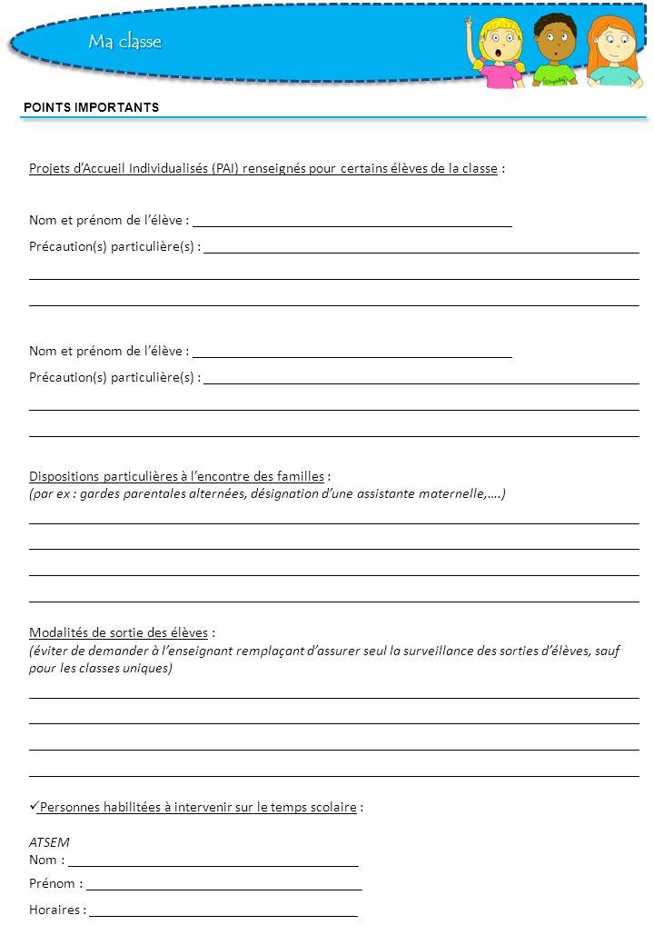 Projets dAccueil Individualisés (PAI) renseignés pour certains élèves de la classe : Nom et prénom de lélève : _______________________________________