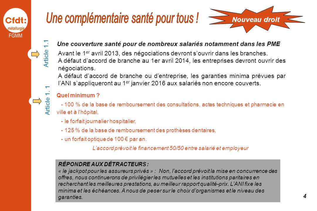 Une couverture santé pour de nombreux salariés notamment dans les PME Avant le 1 er avril 2013, des négociations devront souvrir dans les branches. A
