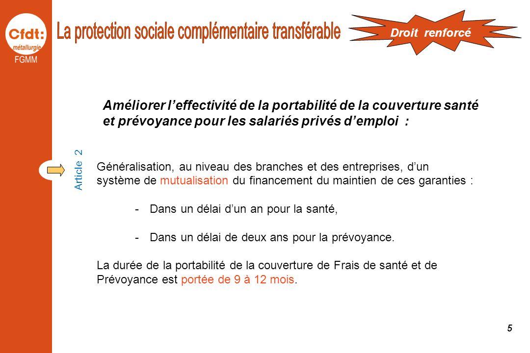 Améliorer leffectivité de la portabilité de la couverture santé et prévoyance pour les salariés privés demploi : Généralisation, au niveau des branche