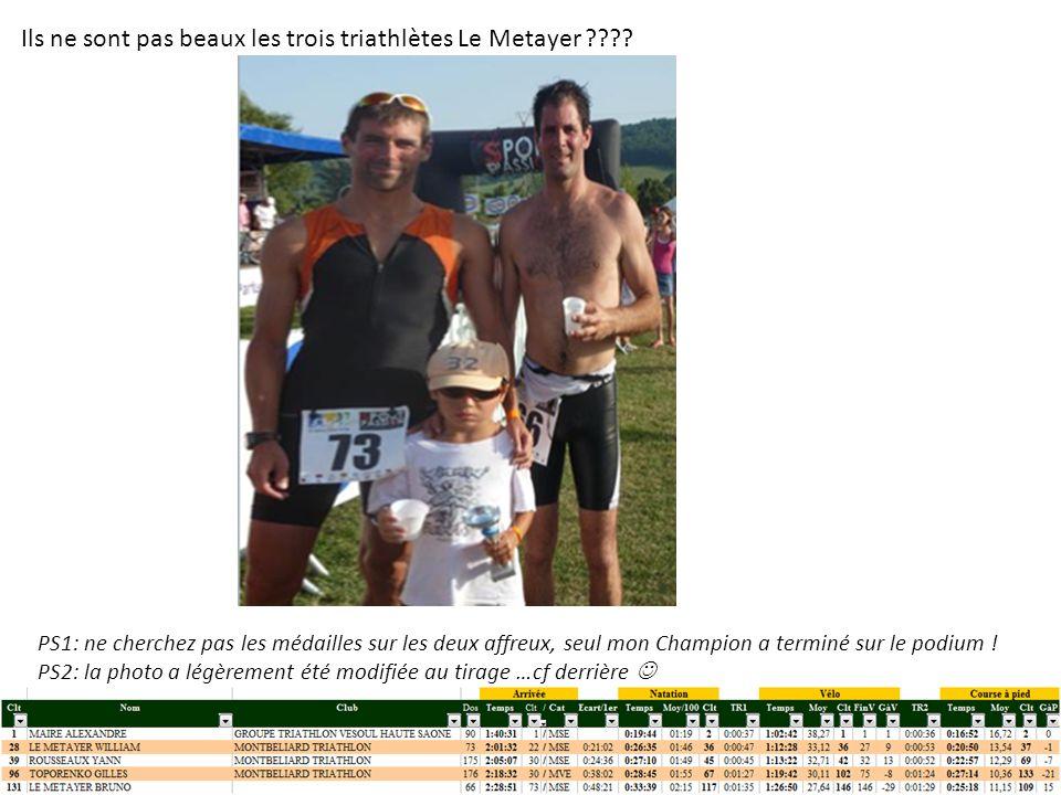Ils ne sont pas beaux les trois triathlètes Le Metayer ???.