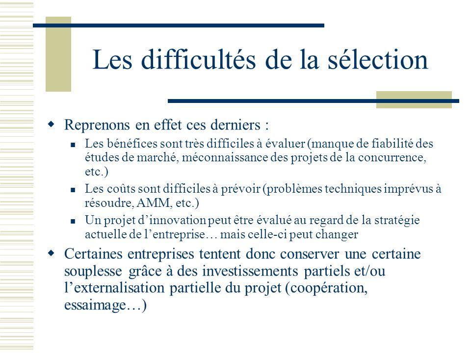 Les difficultés de la sélection Reprenons en effet ces derniers : Les bénéfices sont très difficiles à évaluer (manque de fiabilité des études de marc