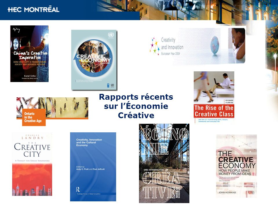 Rapports récents sur lÉconomie Créative