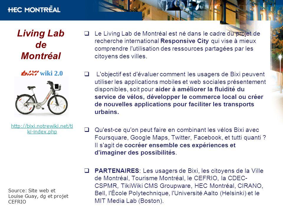http://bixi.notrewiki.net/ti ki-index.php Le Living Lab de Montréal est né dans le cadre du projet de recherche international Responsive City qui vise