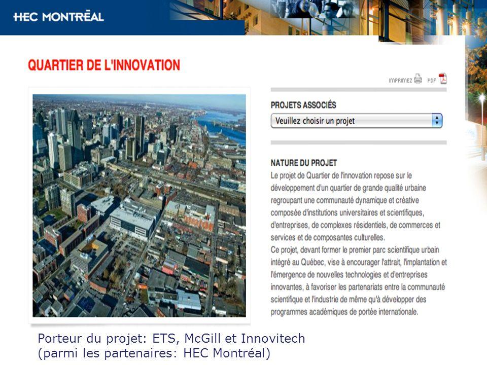 Porteur du projet: ETS, McGill et Innovitech (parmi les partenaires: HEC Montréal)
