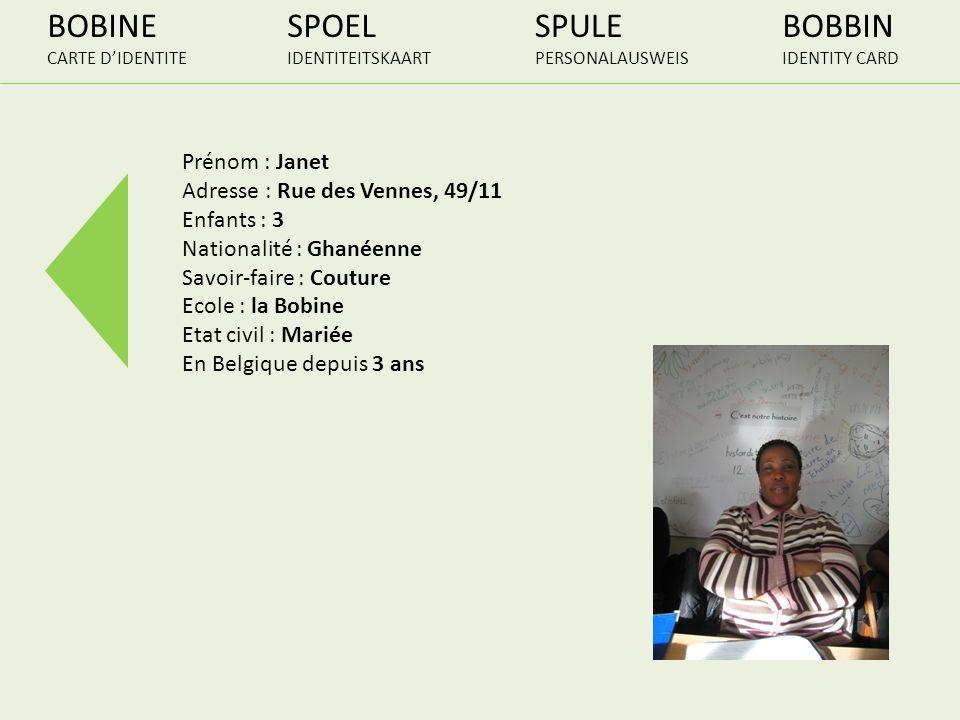 BOBINE CARTE DIDENTITE SPOEL IDENTITEITSKAART SPULE PERSONALAUSWEIS BOBBIN IDENTITY CARD Prénom : Janet Adresse : Rue des Vennes, 49/11 Enfants : 3 Na