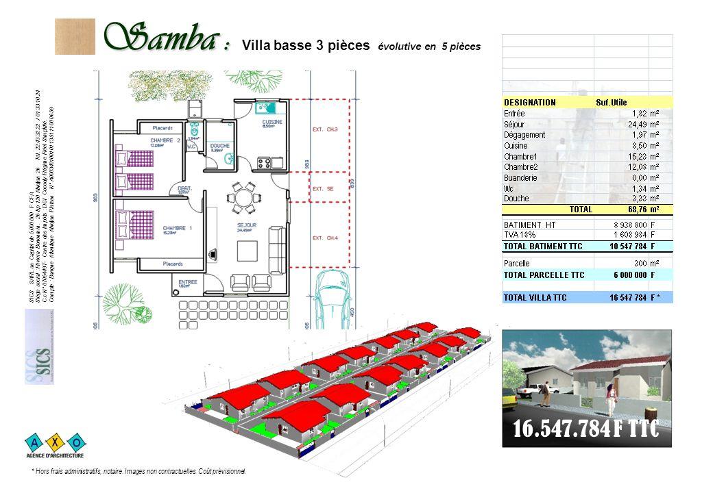 Samba : Samba : Villa basse 3 pièces