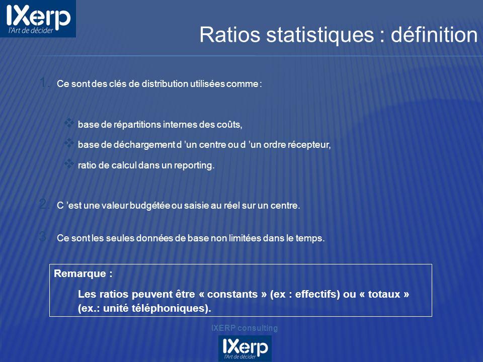 1. Ce sont des clés de distribution utilisées comme : base de répartitions internes des coûts, base de déchargement d un centre ou d un ordre récepteu