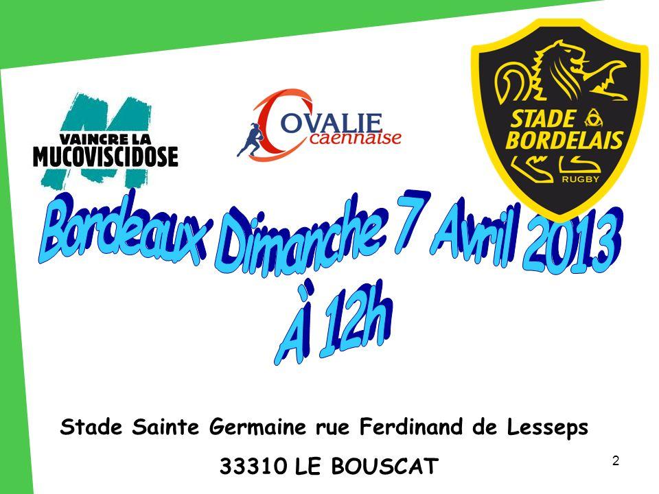 2 Stade Sainte Germaine rue Ferdinand de Lesseps 33310 LE BOUSCAT
