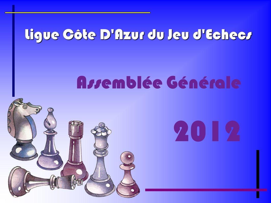 Ligue Côte D'Azur du Jeu d'Echecs Assemblée Générale 2012