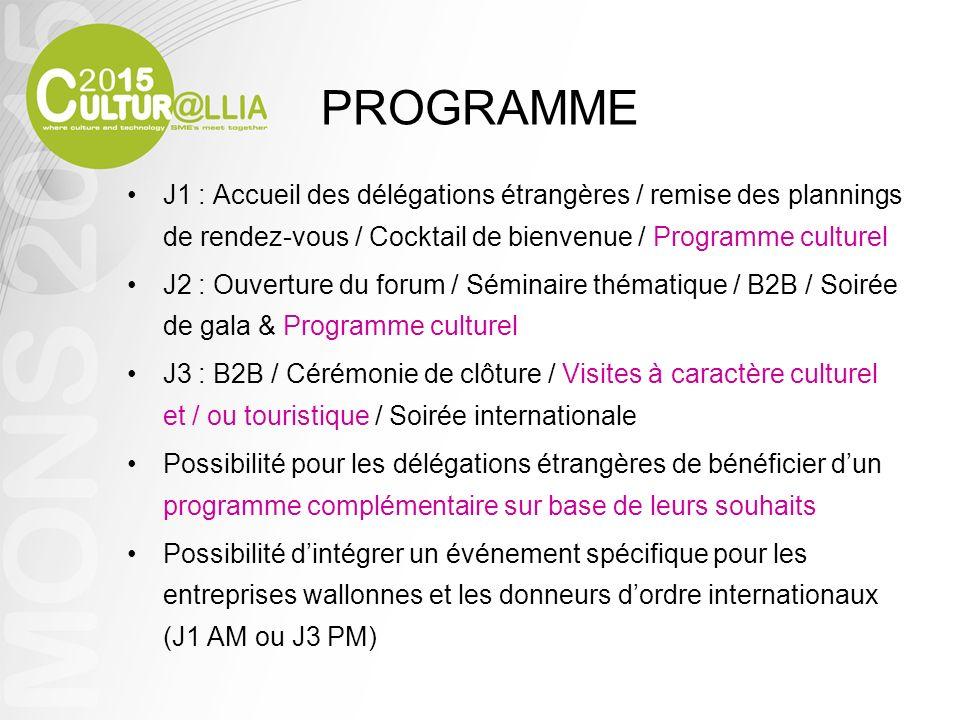 PROGRAMME J1 : Accueil des délégations étrangères / remise des plannings de rendez-vous / Cocktail de bienvenue / Programme culturel J2 : Ouverture du