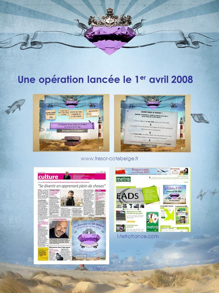Une opération lancée le 1 er avril 2008 www.tresor-cotebelge.fr Metro Metrofrance.com