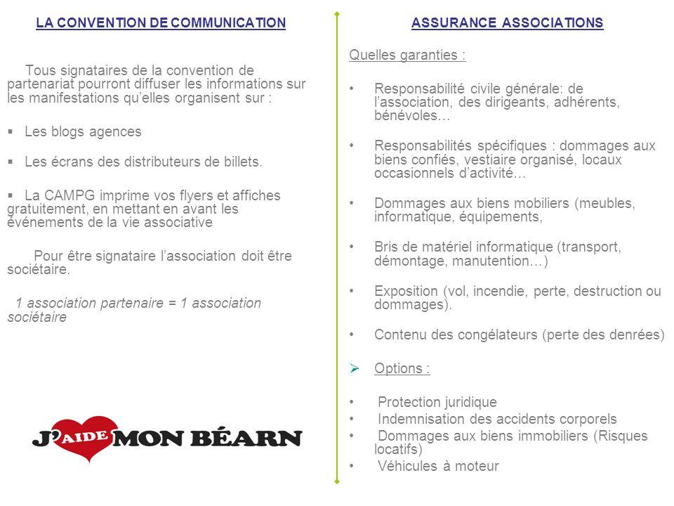LA CONVENTION DE COMMUNICATION Tous signataires de la convention de partenariat pourront diffuser les informations sur les manifestations quelles organisent sur : Les blogs agences Les écrans des distributeurs de billets.