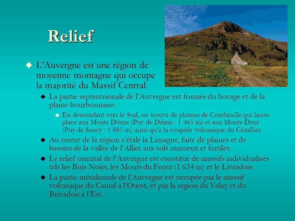 Relief LAuvergne est une région de moyenne montagne qui occupe la majorité du Massif Central.