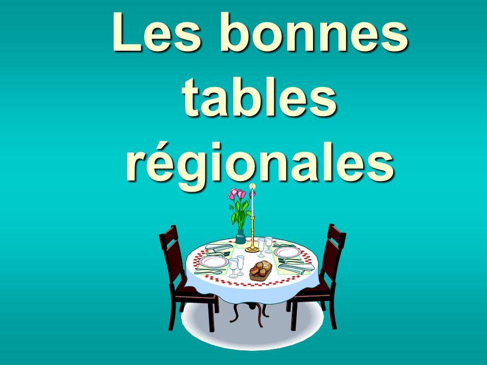 Les bonnes tables régionales