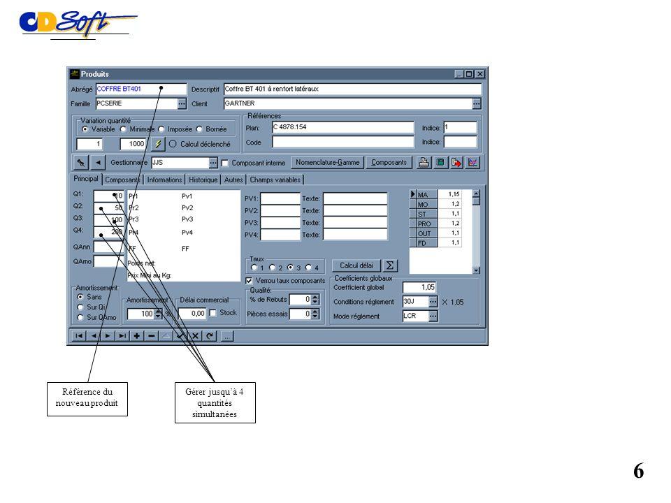 Création dun nouveau produit Modification dun produit On sélectionne le produit en sur- brillance (ENTREE) Annulation de la sélection (ESC) Sélection