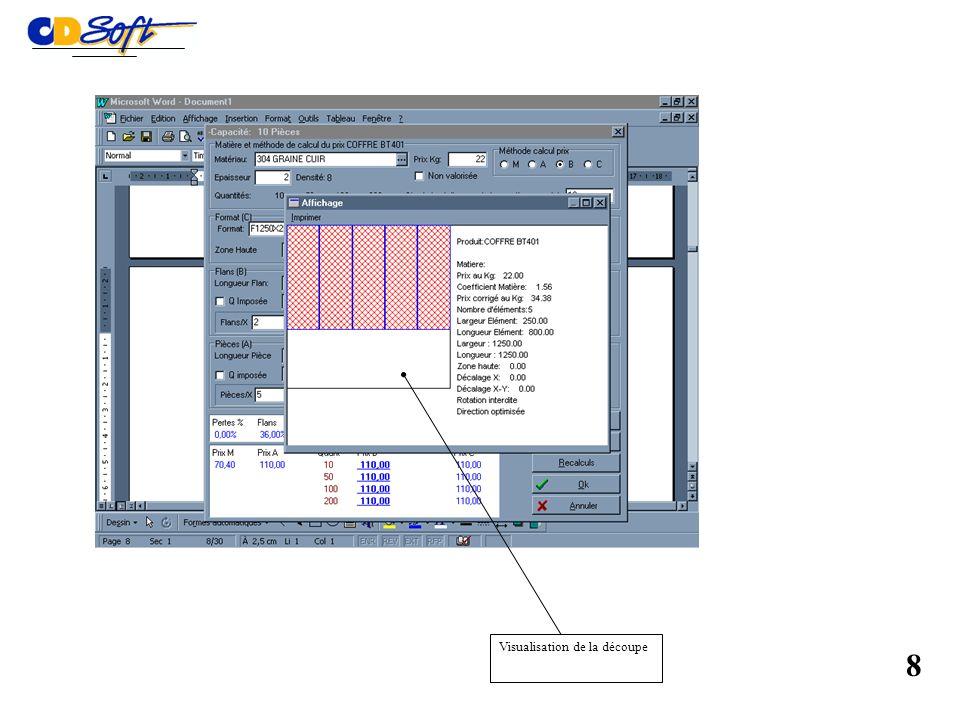 Module optimisation de la découpe, activé automatiquement 7