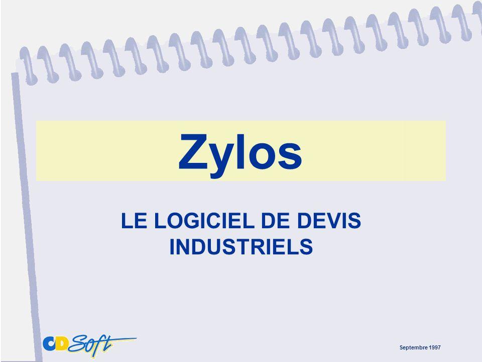 Septembre 1997 Zylos LE LOGICIEL DE DEVIS INDUSTRIELS