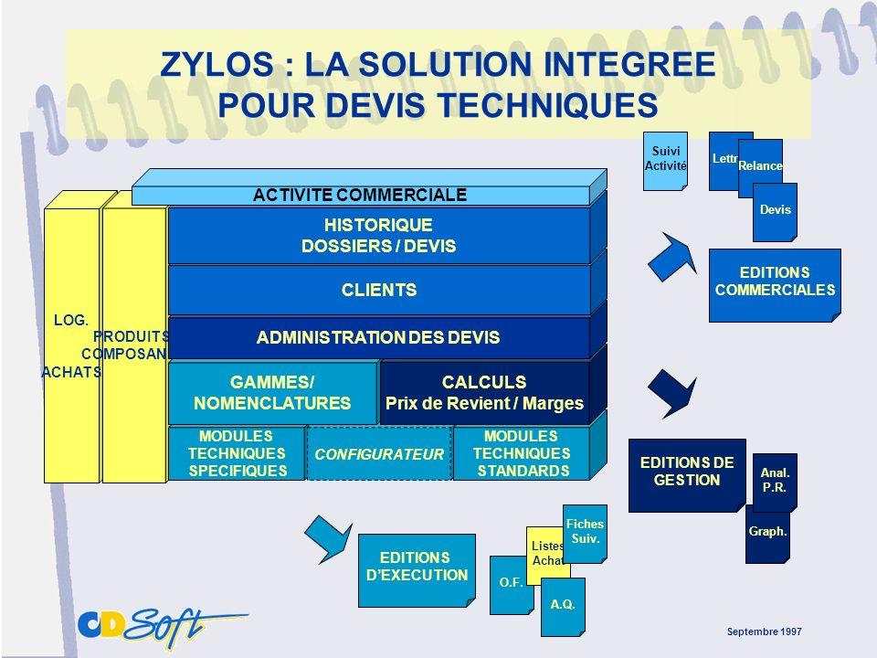 Septembre 1997 ZYLOS : LA SOLUTION INTEGREE POUR DEVIS TECHNIQUES EDITIONS DE GESTION EDITIONS COMMERCIALES Lettres Relance DevisGraph.