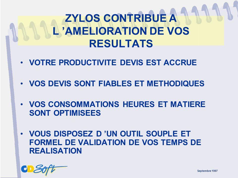 Septembre 1997 ZYLOS HARMONISE VOTRE COMMUNICATION-CLIENTS LE GENERATEUR D ETAT OFFRE TOUTE LATTITUDE POUR CREER ET PERSONNALISER VOS DOCUMENTS VOUS P