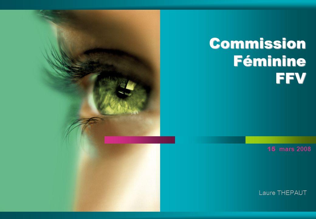 Commission Féminine FFV 15 mars 2008 Laure THEPAUT