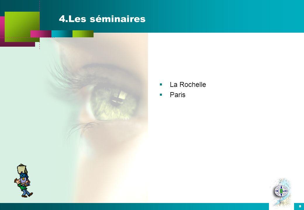 8 4.Les séminaires La Rochelle Paris