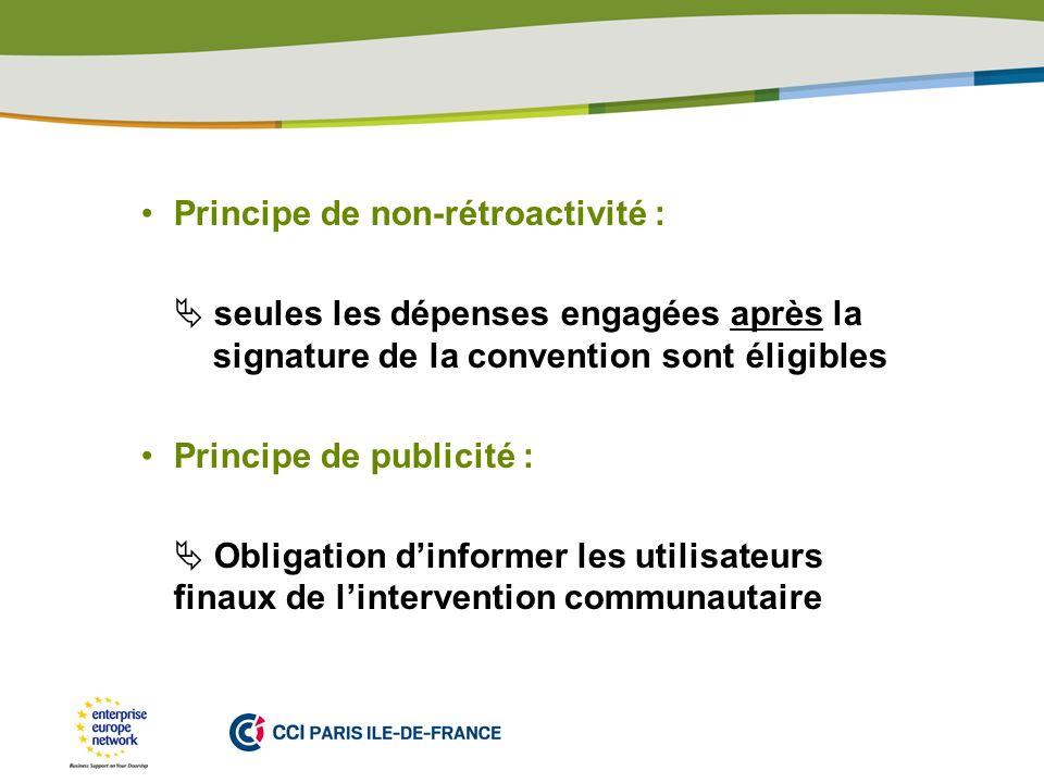 PLACE PARTNERS LOGO HERE Principe de non-rétroactivité : seules les dépenses engagées après la signature de la convention sont éligibles Principe de p