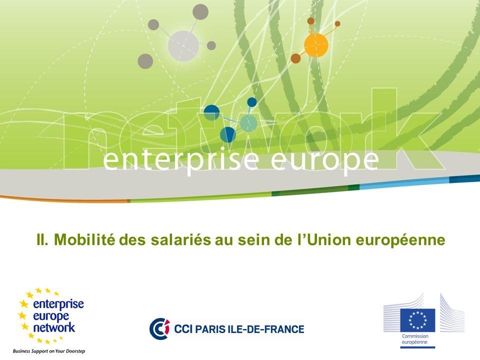 II. Mobilité des salariés au sein de lUnion européenne