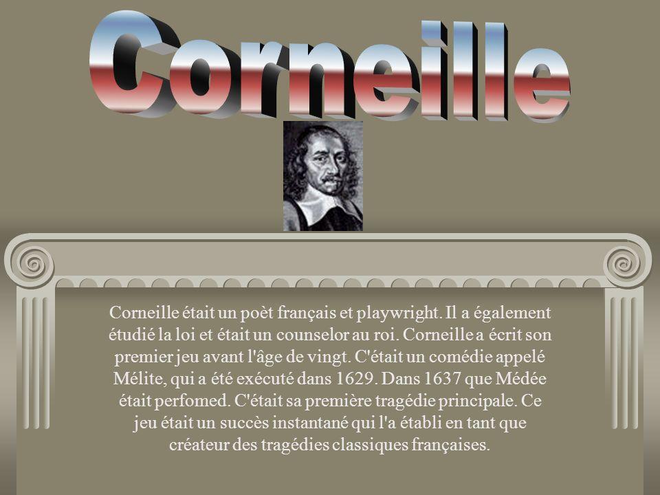 Corneille était un poèt français et playwright. Il a également étudié la loi et était un counselor au roi. Corneille a écrit son premier jeu avant l'â