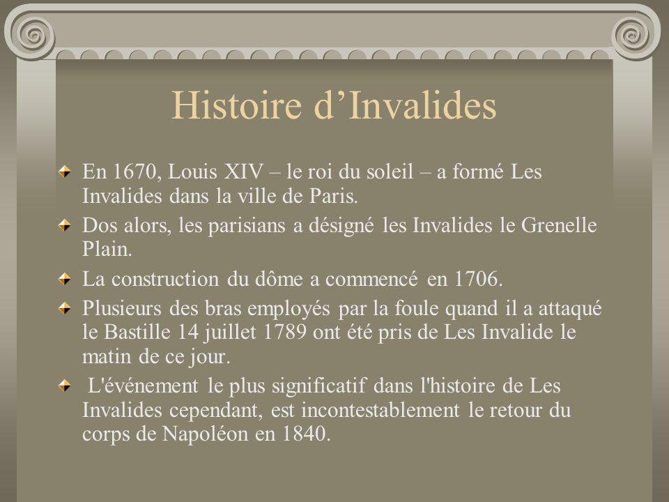 Le Plan Histoire dInvalides Napoleon Le Tombeau de Napoleon Faits Intérressants Léglise du dome Les Sources