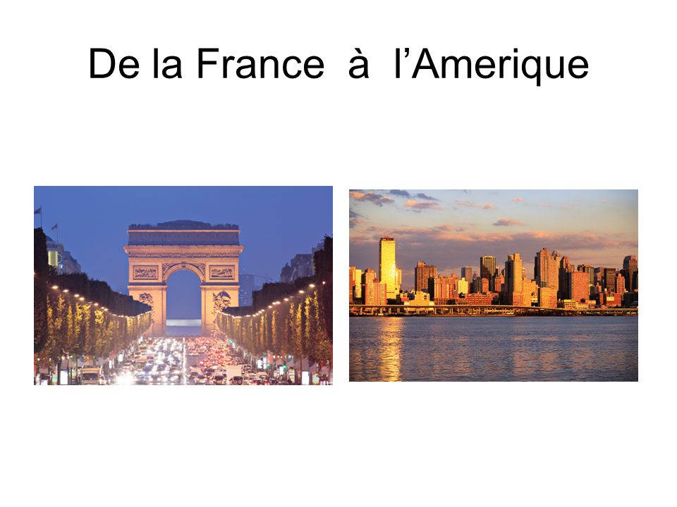 De la France à lAmerique