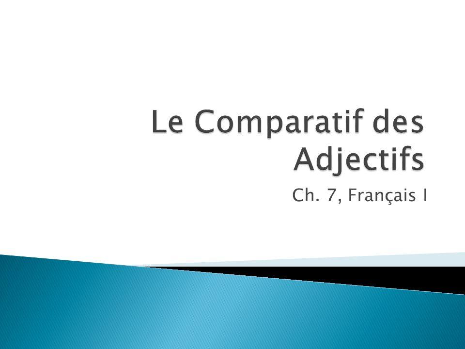 Ch. 7, Français I