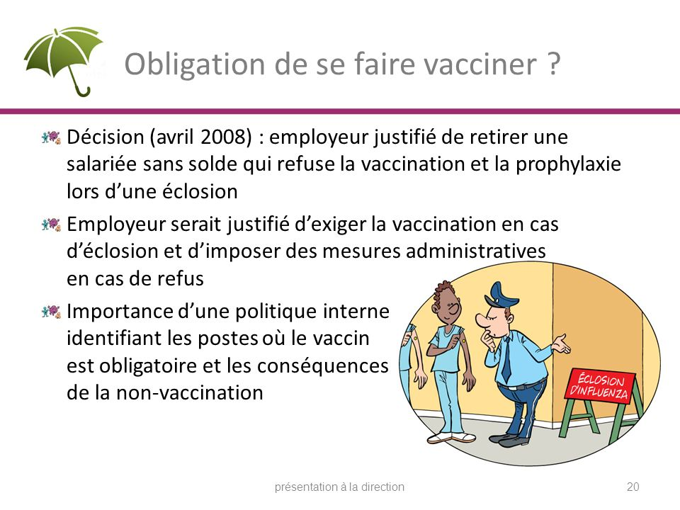 Obligation de se faire vacciner .