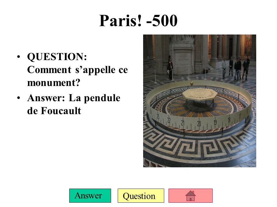 Question Answer Paris! -400 QUESTION: Comment sappelle cet église? (Clef: Le bossu habite ici!) ANSWER: Notre Dame de Paris