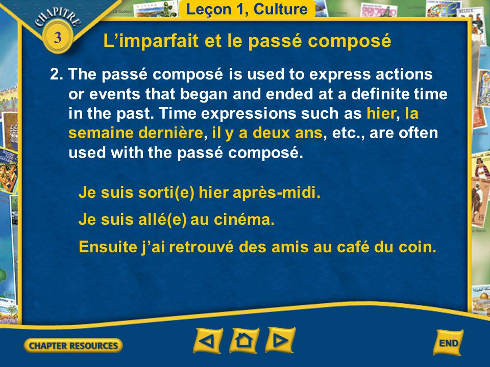 3 Limparfait et le passé composé 2. The passé composé is used to express actions or events that began and ended at a definite time in the past. Time e