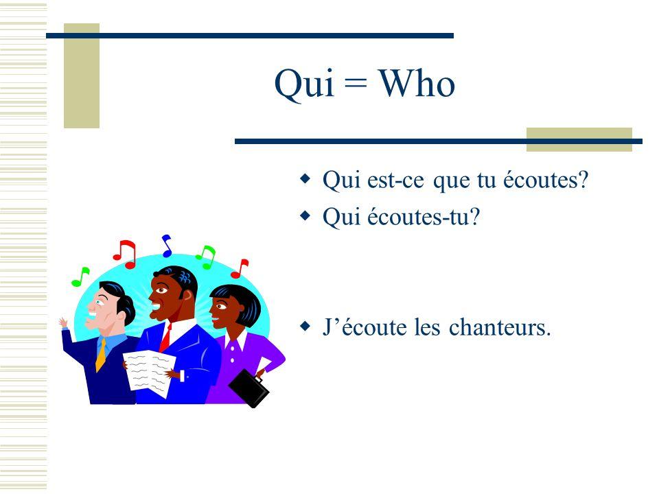 Que = What Quest-ce que vous mangez? Que mangez-vous? Je mange un croissant.