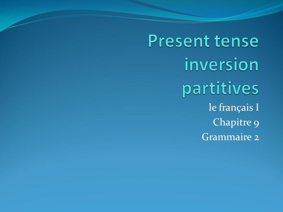 le français I Chapitre 9 Grammaire 2