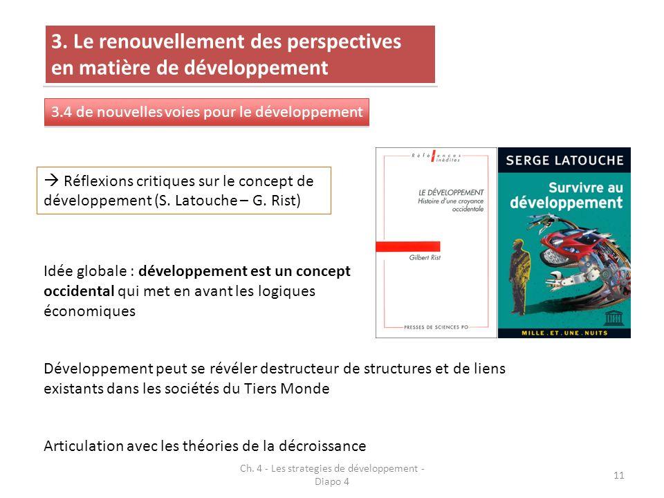 Ch. 4 - Les strategies de développement - Diapo 4 11 3. Le renouvellement des perspectives en matière de développement 3.4 de nouvelles voies pour le