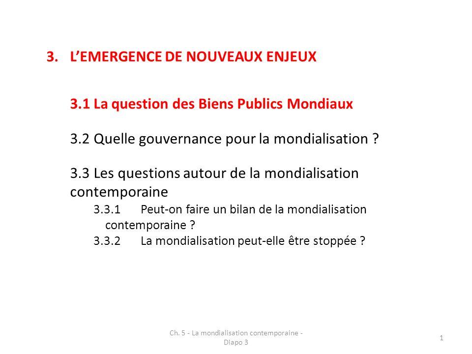 Ch.5 - La mondialisation contemporaine - Diapo 3 22 3.