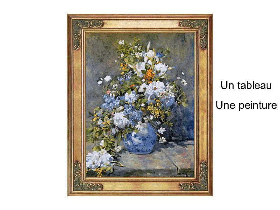 Un tableau Une peinture