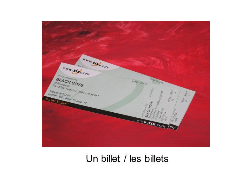Un billet / les billets