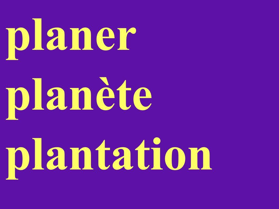 planer planète plantation