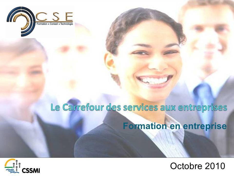 Octobre 2010 Formation en entreprise