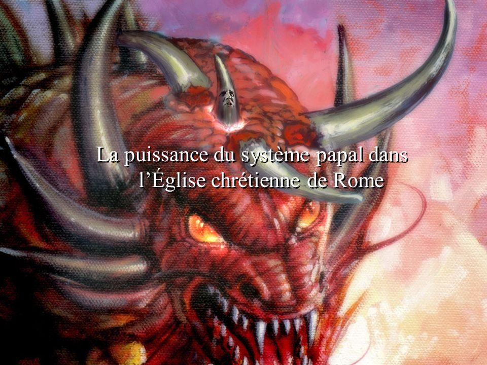 La puissance du système papal dans lÉglise chrétienne de Rome