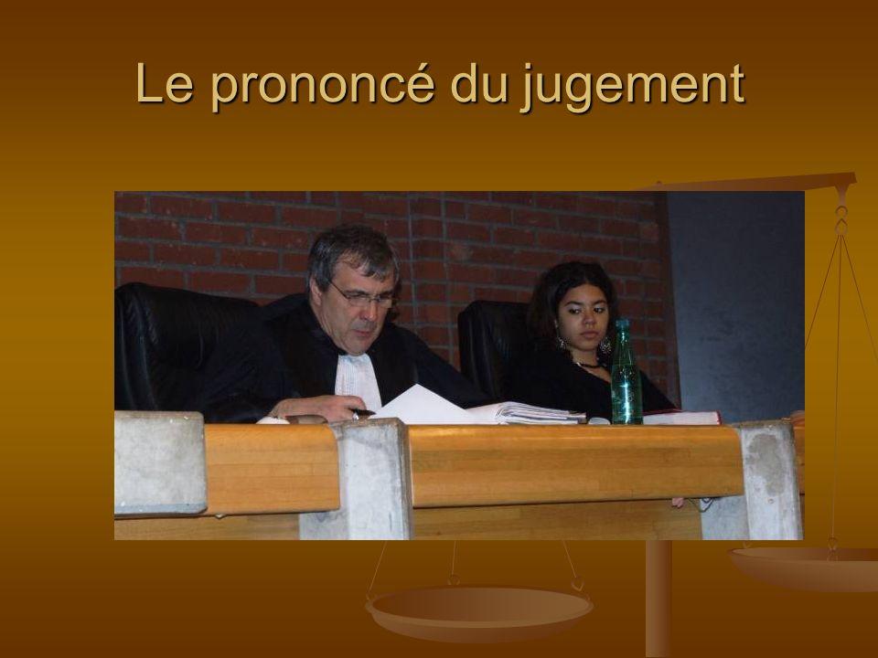 Le prononcé du jugement