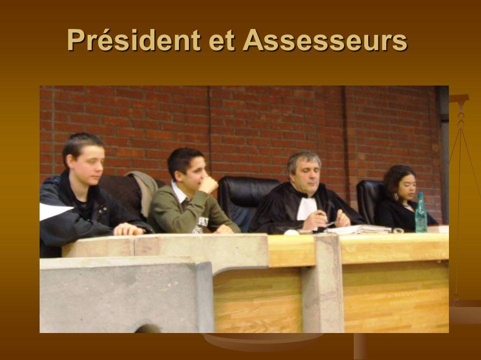 Président et Assesseurs
