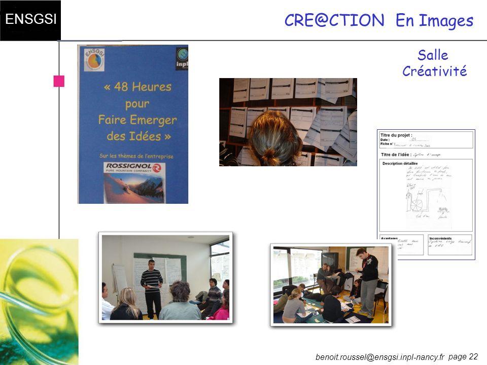 page 22 ENSGSI benoit.roussel@ensgsi.inpl-nancy.fr CRE@CTIONEn Images Salle Créativité