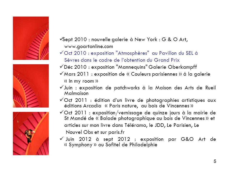 5 Sept 2010 : nouvelle galerie à New York : G & O Art, www.goartonline.com Oct 2010 : exposition