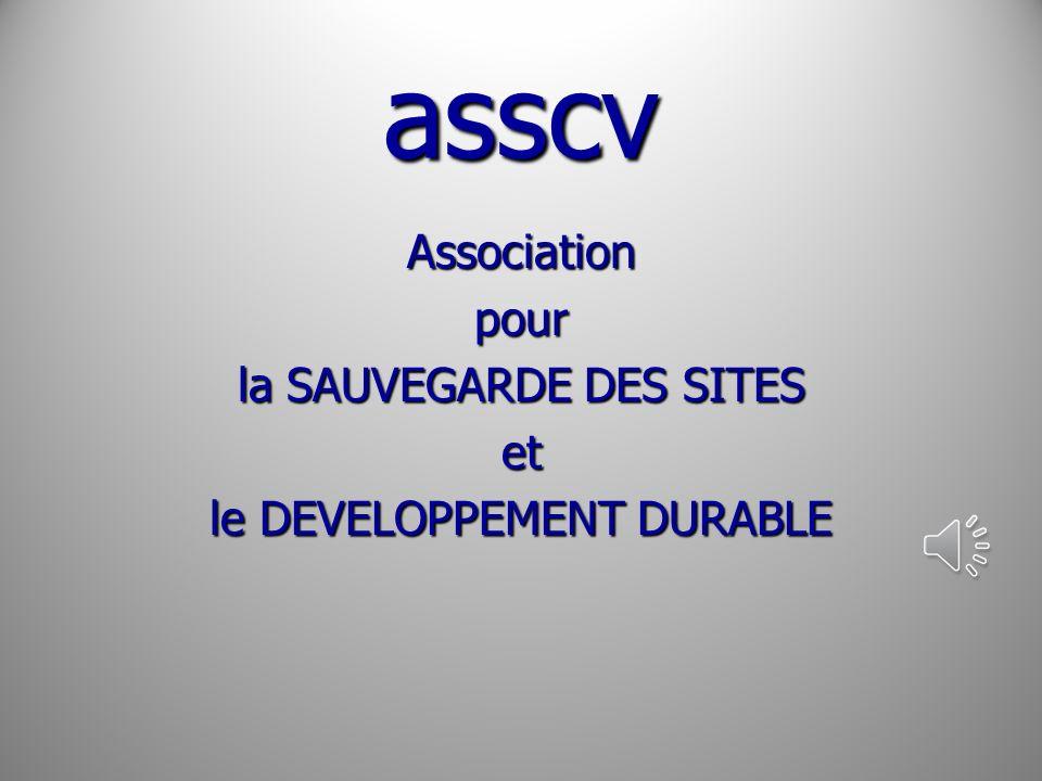 asscv Associationpour la SAUVEGARDE DES SITES et le DEVELOPPEMENT DURABLE