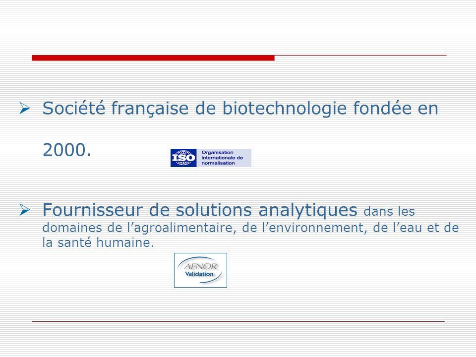 Société française de biotechnologie fondée en 2000. Fournisseur de solutions analytiques dans les domaines de lagroalimentaire, de lenvironnement, de